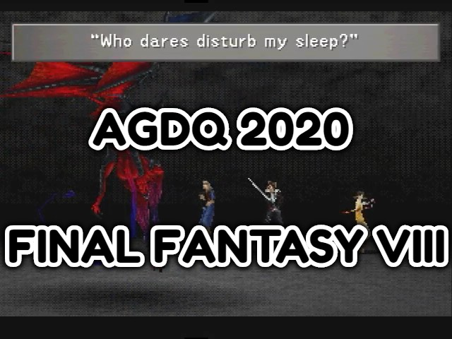 AGDQ 2020 FINAL FANTASY VIII